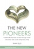 The new pioneers